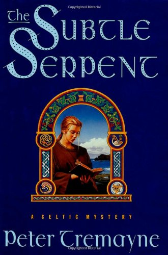 9780312186708: The Subtle Serpent: A Celtic Mystery (Sister Fidelma Mysteries)
