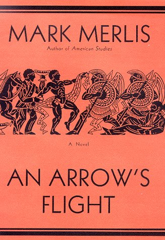 9780312186753: An Arrow's Flight