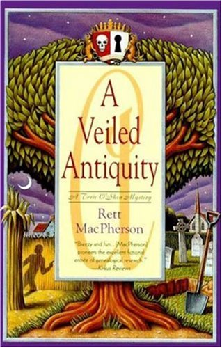 A Veiled Antiquity (STUNNING, BRAND NEW, UNREAD COPY)--2ND Torie O'Shea Mystery--REVIEW COPY