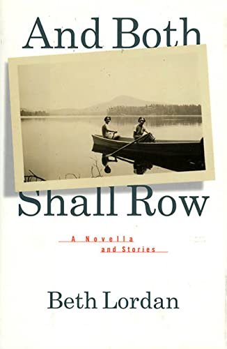 And Both Shall Row: Lordan, Beth