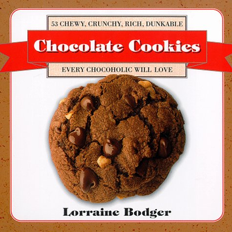 9780312187071: Chocolate Cookies: 53 Chewy, Crunchy, Rich, Dunkable Cookies Every Chocoholic Will Love