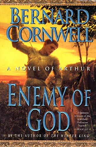 9780312187149: Enemy of God: A Novel of Arthur (Warlord Chronicles)