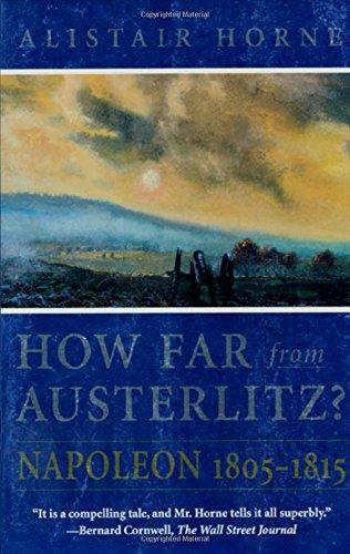 9780312187248: How Far from Austerlitz?: Napoleon 1805-1815