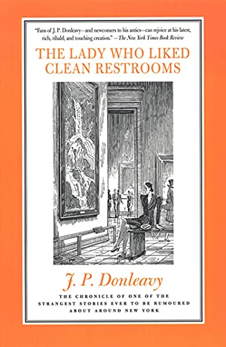 9780312187347: The Lady Who Liked Clean Restrooms: The Chronicle Of One Of The Strangest Stories Ever To Be Rumoured About Around New York