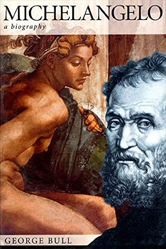 9780312187460: Michelangelo: A Biography