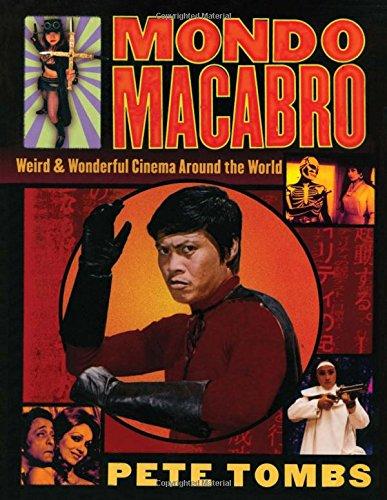 9780312187484: Mondo Macabro : Weird & Wonderful Cinema Around the World