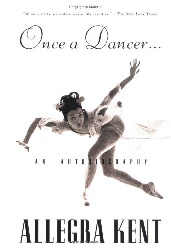 Once a Dancer: Kent, Allegra