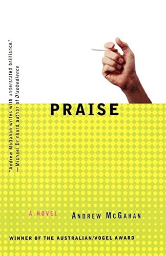 9780312187545: Praise: A Novel