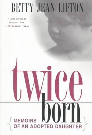 9780312187668: Twice Born: Memoirs of an Adopted Daughter