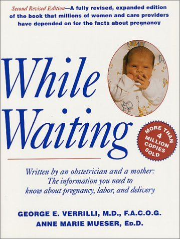 While Waiting (9780312187750) by George E. Verrilli; Anne Marie Mueser