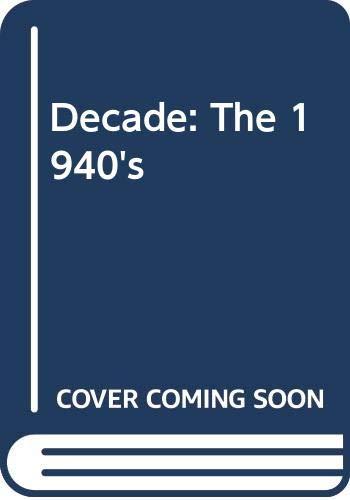 9780312189860: Decade: The 1940's