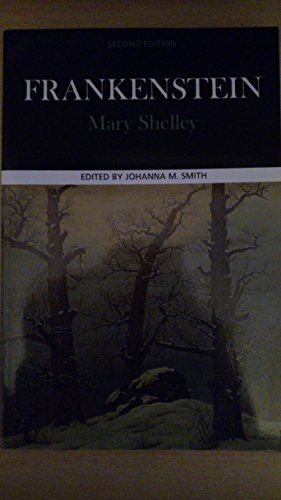 Frankenstein (Case Studies in Contemporary Criticism): Shelley, Mary; Smith,