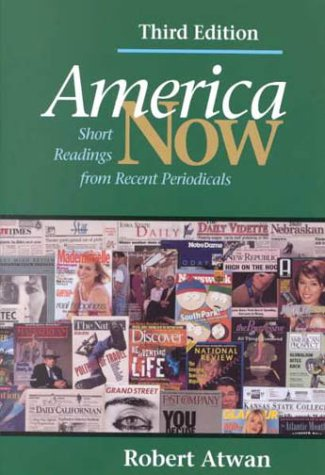 9780312191825: America Now: Short Readings from Recent Periodicals