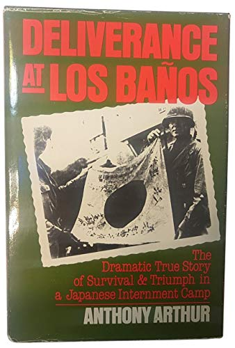Deliverance at Los Banos (Signed)