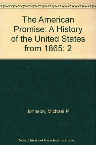 9780312192075: The American Promise: A History of the United States, Volume II: From 1865 (Compact Edition)