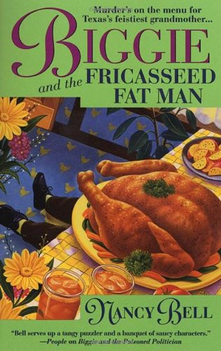 9780312192389: Biggie and the Fricasseed Fat Man (Biggie Weatherford)
