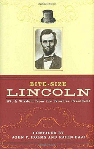 Bite-Size Lincoln: Abraham Lincoln, John