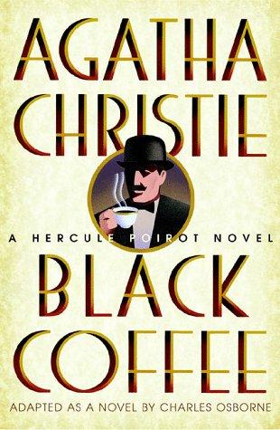 9780312192419: Black Coffee (Hercule Poirot Mysteries)