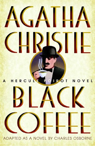 Black Coffee (Hercule Poirot Mysteries): Agatha Christie
