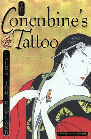 The Concubine's Tattoo: Rowland, Laura Joh