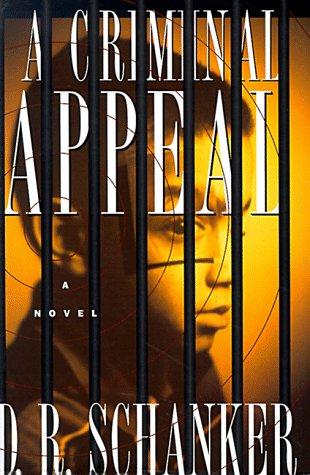 A Criminal Appeal: Schanker, D.R.
