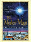 The Modern Magi: A Christmas Fable (9780312193003) by Carol Lynn Pearson