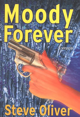 Moody Forever: Oliver, Steve
