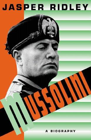 9780312193034: Mussolini: A Biography