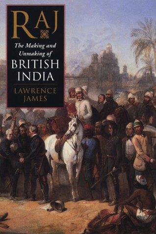 9780312193225: Raj: The Making and Unmaking of British India