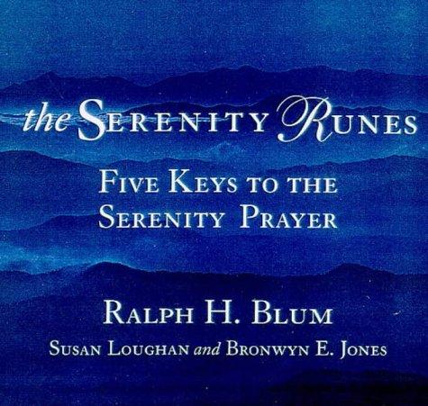 9780312193294: The Serenity Runes: Five Keys to the Serenity Prayer