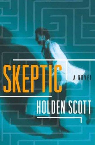 Skeptic - SIGNED: Scott, Holden
