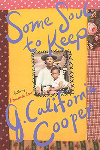 Some Soul to Keep: Cooper, J. California