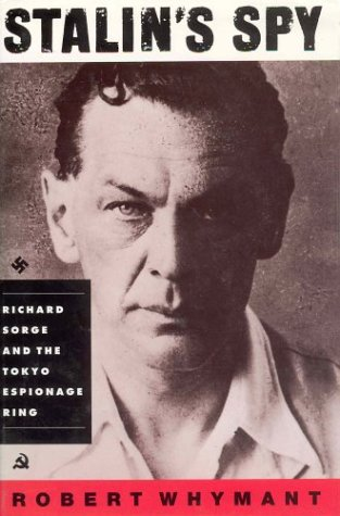 9780312193393: Stalin's Spy: Richard Sorge and the Tokyo Espionage Ring