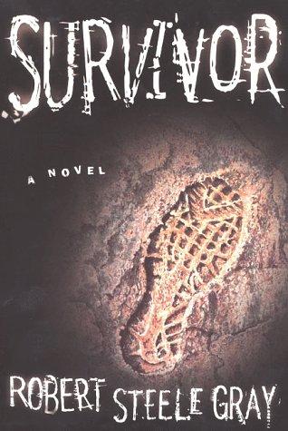 9780312193409: Survivor: A Modern Adventure