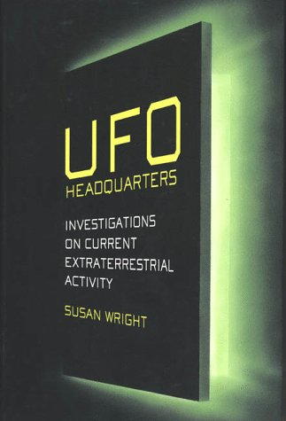 9780312193478: UFO Headquarters : An Investigation on Current Extraterrestrial Activity