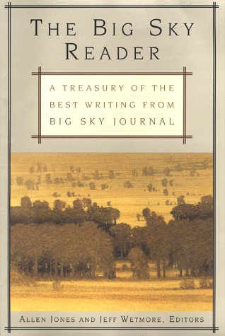 9780312193621: The Big Sky Reader: A Treasury of the Best Writing from Big Sky Journal