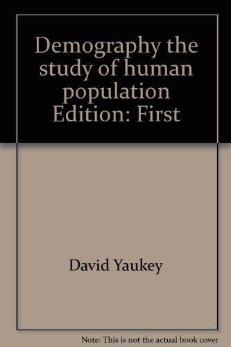 9780312193867: Demography, the study of human population