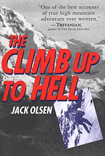 The Climb Up to Hell: Olsen, Jack