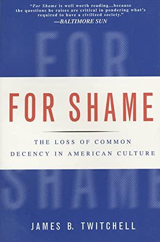 9780312194536: For Shame