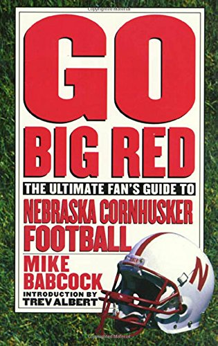 Go Big Red: Babcock, Michael