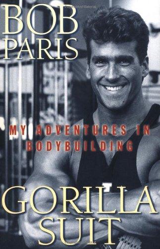 9780312194581: Gorilla Suit: My Adventures in Bodybuilding