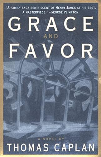 Grace and Favor: Thomas Caplan