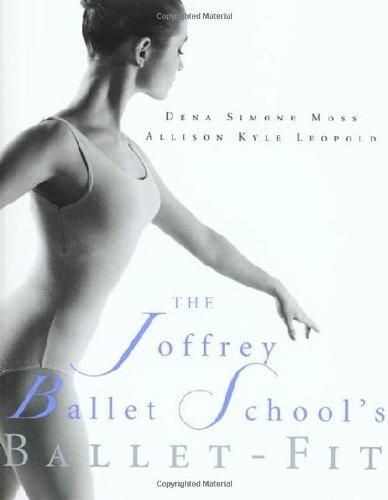9780312194703: The Joffrey Ballet School's Ballet-Fit
