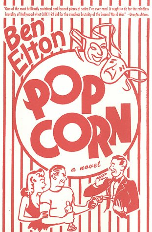 9780312194727: Popcorn: A Novel