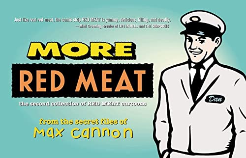 More Red Meat the Second Collection of Red Meat Cartoons: Max Cannon