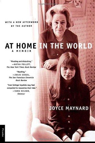 At Home in the World: A Memoir.: MAYNARD, Joyce.