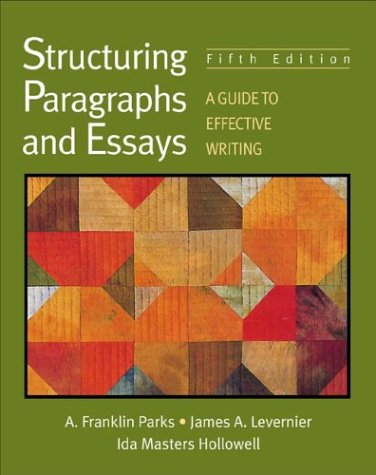 9780312195588: Structuring Paragraphs and Essays: A Guide to Effective Writing