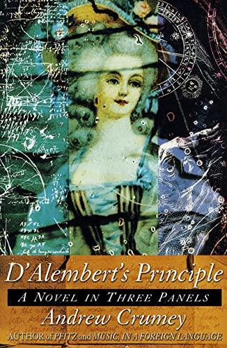 9780312195687: D'Alembert's Principle: A Novel in Three Panels