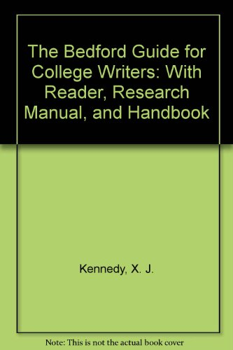 9780312196059: The Bedford Guide for College Writers: With Reader, Research Manual, and Handbook