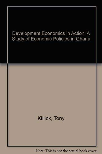 9780312196820: Development Economics in Action: A Study of Economic Policies in Ghana